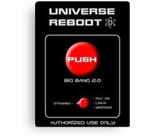 Universe Reboot Canvas Print