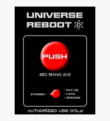 Universe Reboot Photographic Print