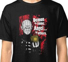 Demon to some. Angel... to others. Classic T-Shirt