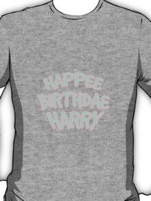 Happee Birthdae Harry  T-Shirt