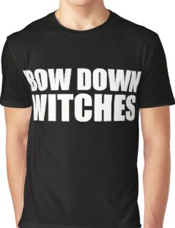 Bow Down Witches Graphic T-Shirt