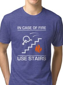 In Case of Fire Sign Tri-blend T-Shirt