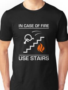 In Case of Fire Sign Unisex T-Shirt
