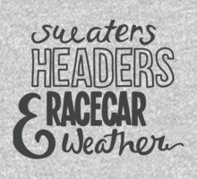 Sweaters, headers, and racecar weather One Piece - Long Sleeve