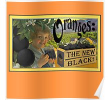 Oranges: The New Black! #OITNB Poster