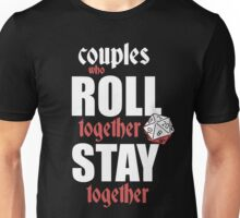 Couples Who Roll Unisex T-Shirt