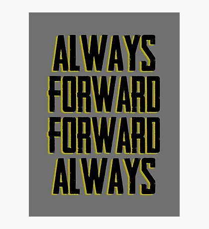 Always Forward Forward Always - Luke cage Photographic Print
