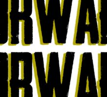 Always Forward Forward Always - Luke cage Sticker