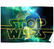 Stop Wars Poster