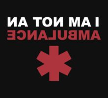 I Am Not An Ambulance by DesignFactoryD
