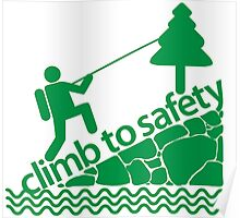 Climb To Safety Green Poster