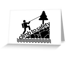 Climb To Safety Grey Greeting Card