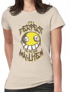 Perfect Day for Mayhem Womens Fitted T-Shirt