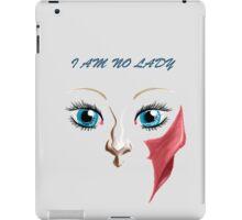 I am no Lady iPad Case/Skin
