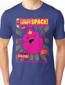 It Came From Lumpy Space Unisex T-Shirt