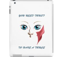 Trust, Truce iPad Case/Skin