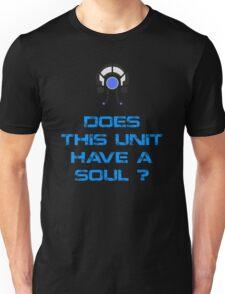Mass Effect - Legion : Does this Unit have a Soul ? Unisex T-Shirt