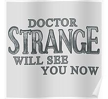 Doctor Strange Will See You Now Poster