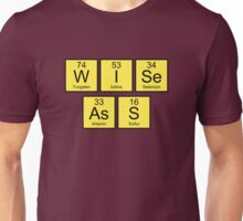 Wise Ass Unisex T-Shirt