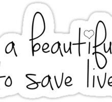 It's a beautiful day to save lives - Grey's Anatomy  Sticker
