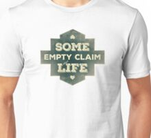 Some Empty Claim Unisex T-Shirt