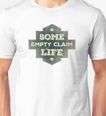 Some Empty Claim Unisex T-Shirt