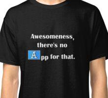Awesomeness Classic T-Shirt
