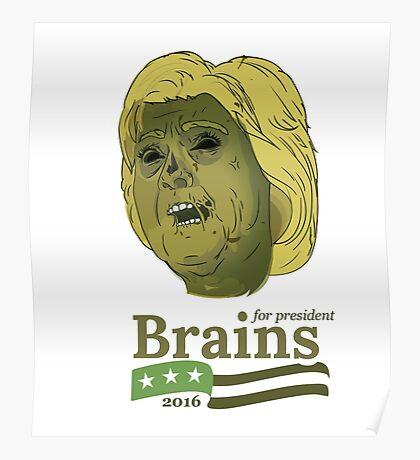 Brains for President Poster