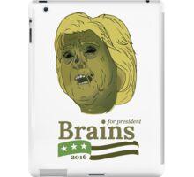 Brains for President iPad Case/Skin