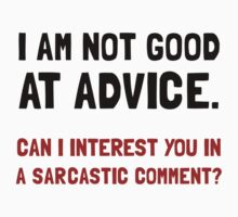 Advice Sarcastic Comment Kids Clothes