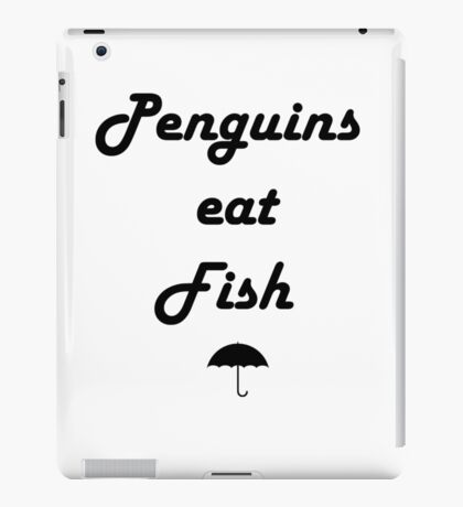 Penguins Eat Fish iPad Case/Skin