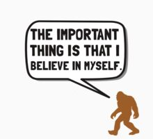 Bigfoot Believe In Myself Kids Clothes