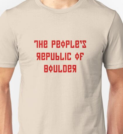 The People's Republic of Boulder (red letters) Unisex T-Shirt