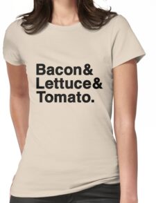Bacon & Lettuce & Tomato  (black letters) Womens Fitted T-Shirt