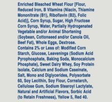 Twinkie ingredients (blue text on light color shirts) by diculousdesigns