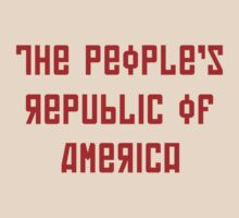The People's Republic of America (light shirts) by diculousdesigns