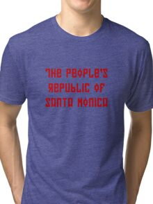 The People's Republic of Santa Monica (red letters) Tri-blend T-Shirt
