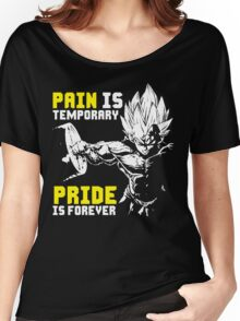 Pain Is Temporary, Pride Is Forever (Vegeta Hardcore Squat) Women's Relaxed Fit T-Shirt