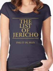 The List of Jericho (Ink It In Man) Women's Fitted Scoop T-Shirt