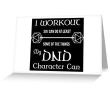 DnD Character Workout - in white Greeting Card