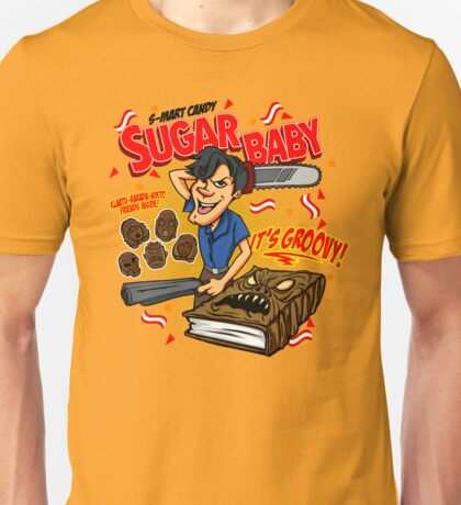 SUGAR BABY - ARMY OF DARKNESS Unisex T-Shirt