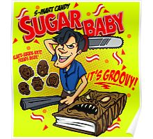 SUGAR BABY - ARMY OF DARKNESS Poster