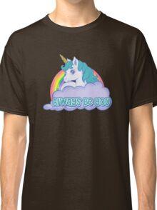 Unicorn Always Be You Classic T-Shirt