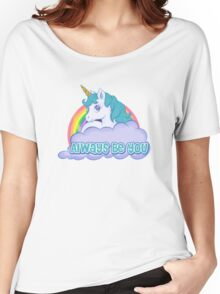 Unicorn Always Be You Women's Relaxed Fit T-Shirt