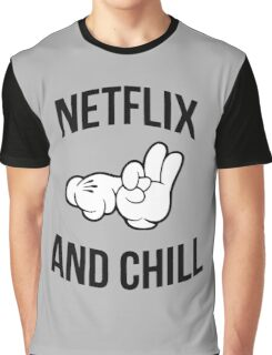 Netflix and Chill (High Resolution) Graphic T-Shirt