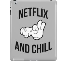 Netflix and Chill (High Resolution) iPad Case/Skin