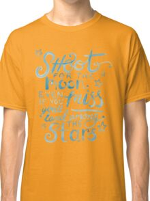 Shoot for the moon hand lettered quote Classic T-Shirt