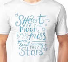 Shoot for the moon hand lettered quote Unisex T-Shirt