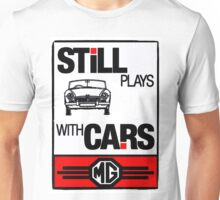 Still Plays with MG Cars Unisex T-Shirt