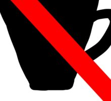 No Drinking (Ironic Sign Collection) Sticker
